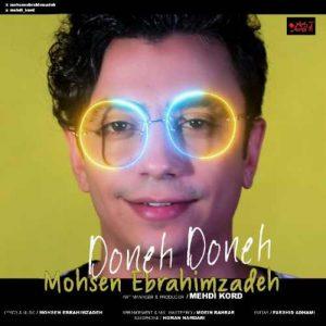 Mohsen Ebrahimzadeh Doneh Doneh 300x300 - دانلود آهنگ جدید محسن ابراهیم زاده به نام دونه دونه
