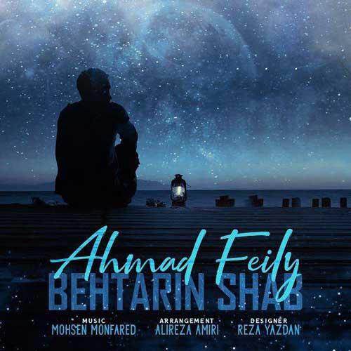احمد فیلی به نام بهترین شب