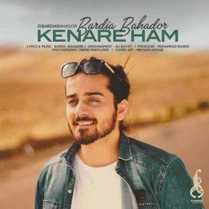 Bardia Bahador Kenare Ham 300x300 - دانلود آهنگ جدید بردیا بهادر به نام کنار هم