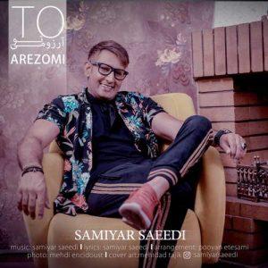 Samiyar Saeedi To Arezoomi 300x300 - دانلود آهنگ جدید سامیار سعیدی به نام تو آرزومی