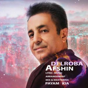 Afshin Delroba 300x300 - دانلود آهنگ جدید افشین به نام دلربا