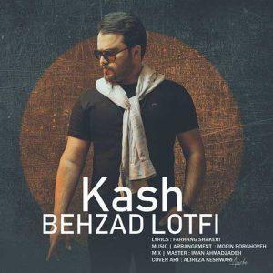 Behzad Lotfi Kash 300x300 - دانلود آهنگ جدید بهزاد لطفی به نام کاش