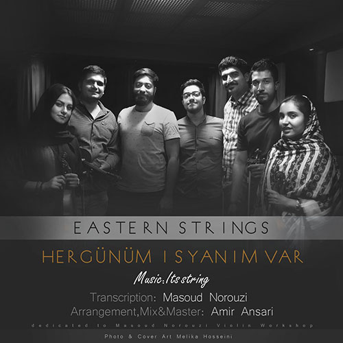Eastren Strings - Hergunum Isyanim Var