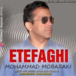 Mohammad Mobaraki Etefaghi 300x300 - دانلود آهنگ جدید محمد مبارکی به نام اتفاقی