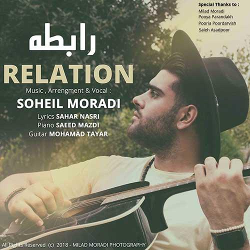 Soheil Moradi Rabeteh - دانلود آهنگ جدید سهیل مرادی به نام رابطه