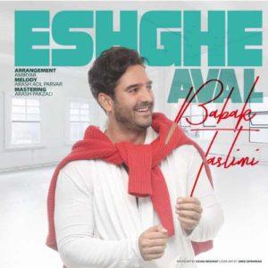 Babak Taslimi Eshghe Aval 300x300 - دانلود آهنگ جدید بابک تسلیمی به نام عشق اول