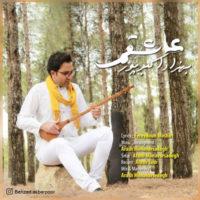 دانلود آهنگ جدید بهزاد اکبرپور به نام عاشقم