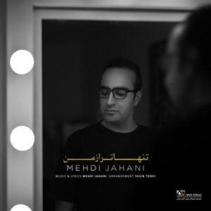 Mehdi Jahani Tanha Tar Az Man 300x300 - دانلود آهنگ جدید مهدی جهانی به نام تنهاتر از من