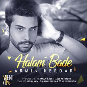 Armin Kerdar Halam Bade 300x300 - دانلود آهنگ جدید آرمین کردار به نام حالم بده