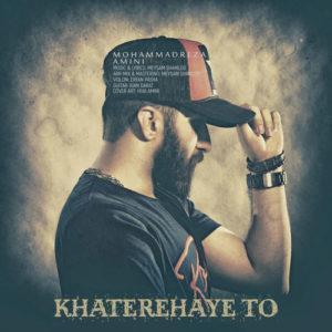 Mohammadreza Amini Khaterehaye To 300x300 - دانلود آهنگ جدید محمدرضا امینی به نام خاطره های تو