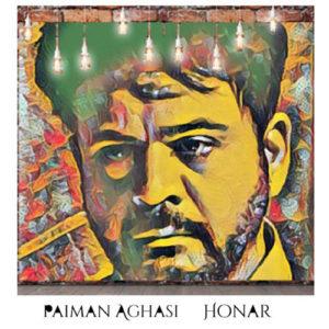 Paiman Aghasi Honar 300x300 - دانلود آهنگ جدید پیمان آغاسی به نام هنر