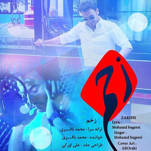 دانلود آهنگ جدید محمد باقری به نام زخم