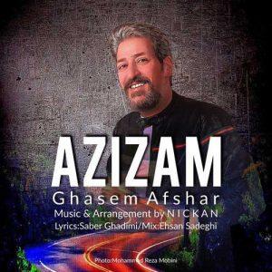Ghasem Afshar Azizam 300x300 - دانلود آهنگ جدید قاسم افشار به نام عزیزم