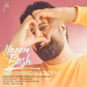 Mohammad Alizadeh Yaram Bash 300x300 - دانلود آهنگ جدید محمد علیزاده به نام یارم باش