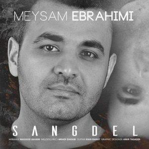 Meysam Ebrahimi Sangdel 300x300 - دانلود آهنگ جدید میثم ابراهیمی به نام سنگدل