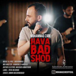 Mohammad Zare Hava Bad Shod 300x300 - دانلود آهنگ جدید محمد زارع به نام هوا بد شد