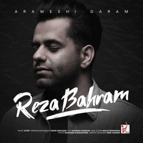 Reza Bahram Arameshi Daram - دانلود آهنگ جدید رضا بهرام به نام آرامشی دارم