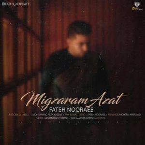 Fateh Nooraee Migzaram Azat 300x300 - دانلود آهنگ جدید فاتح نورایی به نام میگذرم ازت