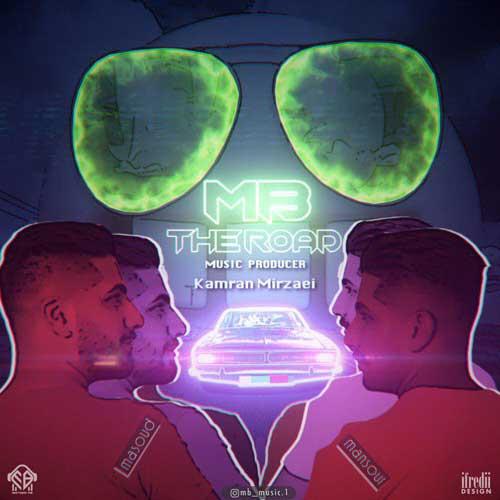 MB Brothers The Road - دانلود آهنگ جدید MB Brothers به نام جاده