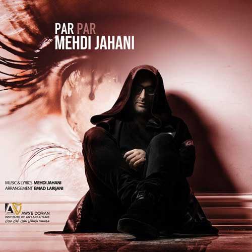 Mehdi Jahani Par Par - پرپر از مهدی جهانی
