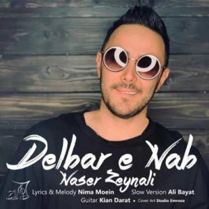 Naser Zeynali Delbare Nab Slow Version 300x300 - ورژن جدید دلبر ناب از ناصر زینعلی