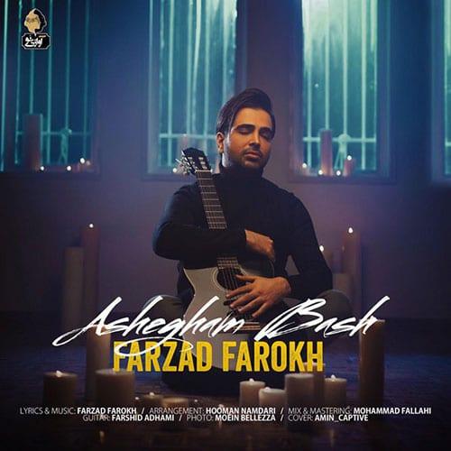 Farzad Farokh – Ashegham Bash