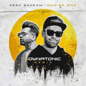 Reza Bahram Moo Be Moo Dynatonic Remix 300x300 - رمیکس مو به مو از رضا بهرام