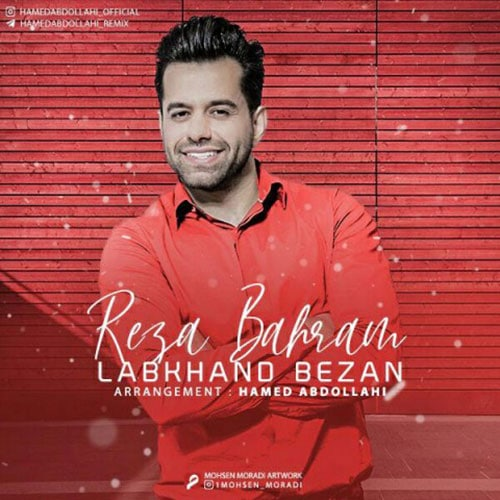 Reza Bahram – Labkhand Bezan
