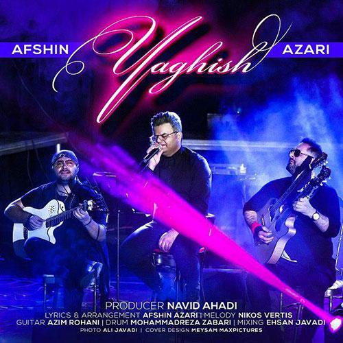 Afshin Azari Yaghish - یاغیش از افشین آذری