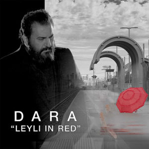 Dara Recording Artist Leyli In Red 300x300 - دیوونه تر از مجنون از دارا هخامنشی