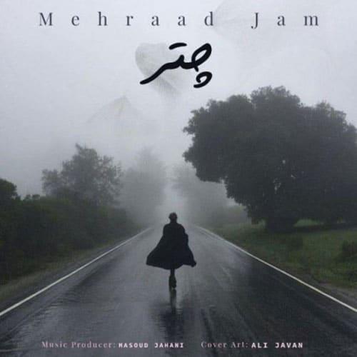 Mehraad Jam Chatr - چتر از مهراد جم