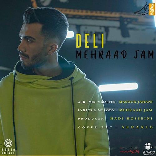 Mehraad Jam Deli - دلی از مهراد جم