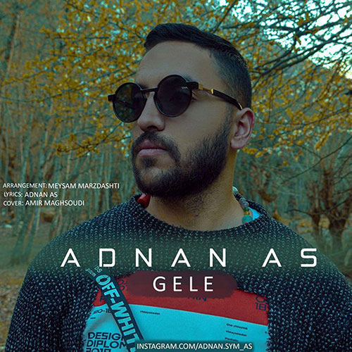Adnan As Gele - گله از عدنان آس