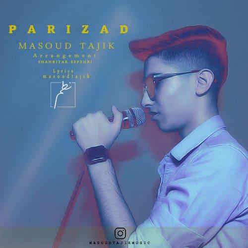 Masoud Tajik Parizad - پریزاد از مسعود تاجیک