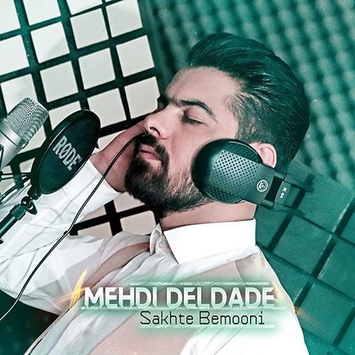 Mehdi Deldade Sakhte Bemooni - سخته بمونی از مهدی دلداده