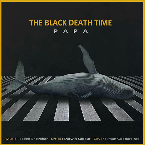 Papa The Black Death Time - The Black Death Time از Papa