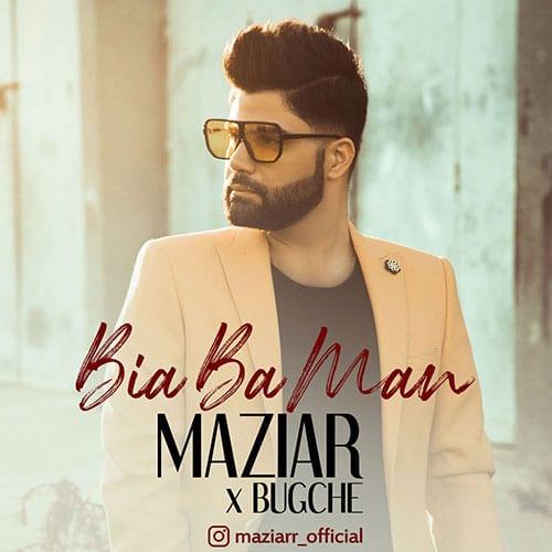 Maziar Karimzadeh Bia Ba Man Ft Bugche - بیا با من از مازیار کریم زاده